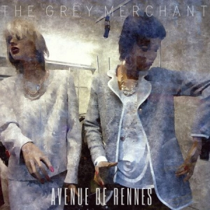 The Grey Merchant - Avenue De Rennes
