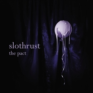 Slothrust - The Pact