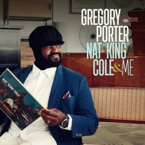 Gregory Porter - Nat 'King' Cole & Me