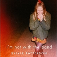 Sylvia Patterson - I'm Not With The Band : A Writer's Life Lost In Music + Book Giveaway