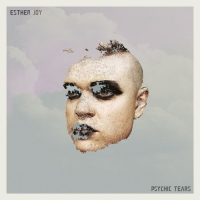 Esther Joy - Psychic Tears EP