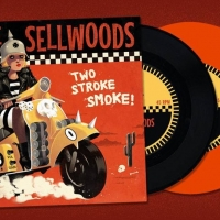 The Sellwoods - Two Stroke Smoke! EP
