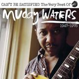 Muddy Waters – Can't Be Satisfied