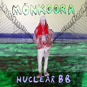 Monkoora - Nuclear BB