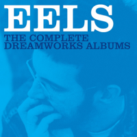 Eels - The Complete DreamWorks Albums
